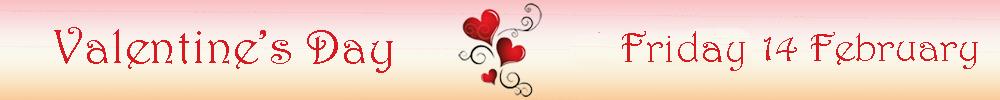 Valentine's Day 14 Feb